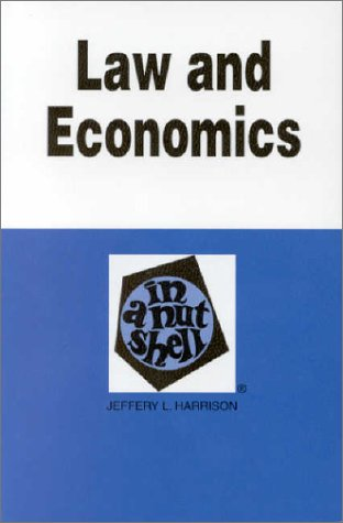 9780314241764: Law and Economics in a Nutshell (Nutshell Series)