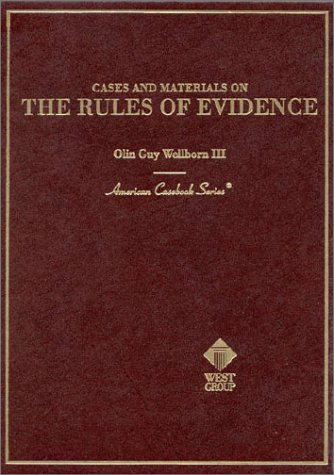 9780314242402: Cases and Materials on the Rules of Evidence (American Casebook Series)