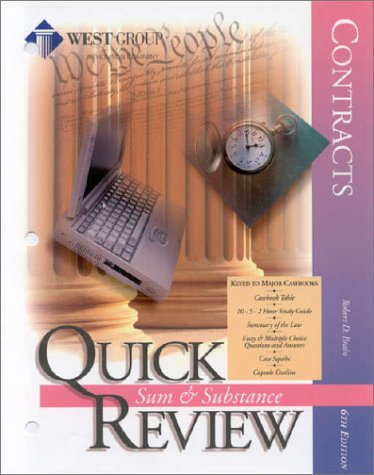 9780314242839: Contracts Sixth Edition Quick Review (Sum & Substance Quick Review)