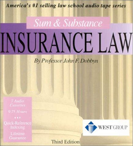 9780314242952: Sum & Substance Insurance Law