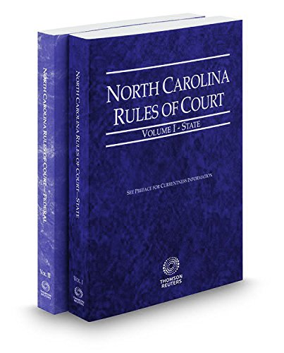 9780314244055: North Carolina Rules of Court - State and Federal, 2016 ed. (Vols. I & II, North Carolina Court Rules)