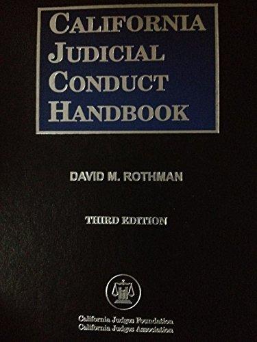 9780314244437: California judicial conduct handbook