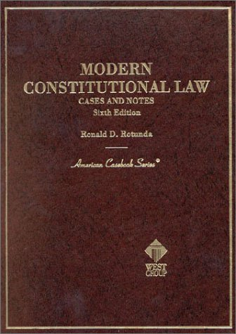 9780314246523: Modern Constitutional Law: Cases and Notes (sixth edition) (American Casebooks)