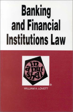 9780314247346: Banking & Financial Institutions Law in a Nutshell (Nutshell Series)
