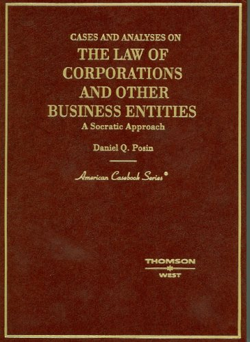 Cases and Analysis on the Law of Corporations and Other Business Entities (American Casebooks)