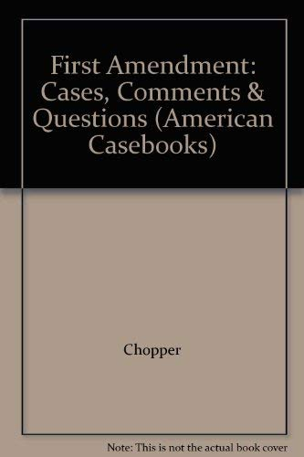 9780314247438: First Amendment: Cases, Comments & Questions (American Casebooks)