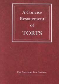 9780314247605: A Concise Restatement of Torts