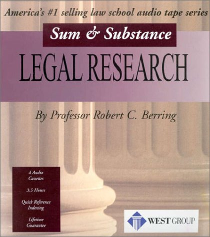 Legal Research: Sum and Substance (0314247785) by Robert C. Berring