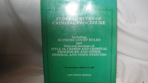 9780314248626: Federal Rules of Criminal Procedure: Law School Edition