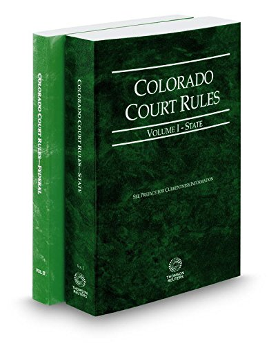 9780314250209: Colorado Court Rules - State and Federal, 2017 Ed. (Vols. I & II, Colorado Court Rules)