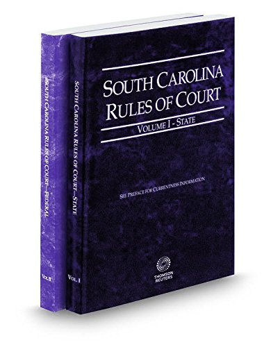 9780314250292: South Carolina Rules of Court - State and Federal, 2017 ed. (Vols. I & II, South Carolina Court Rules)
