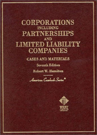 9780314250391: Cases and Materials on Corporations-Including Partnerships and Limited Liability Companies (American Casebook Series)