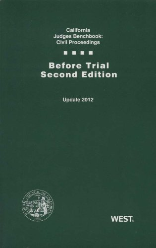 9780314250728: California Judges Benchbook: Civil Proceedings - Before Trial, Second Edition (Cal CJER2008)