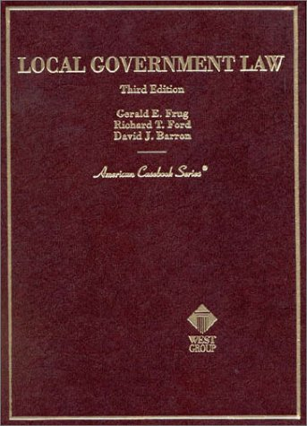 9780314251312: Local Government Law (3rd Edition) (American Casebook Series)