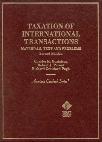 9780314251343: Taxation of International Transactions: Materials, Text, and Problems (American Casebook Series)