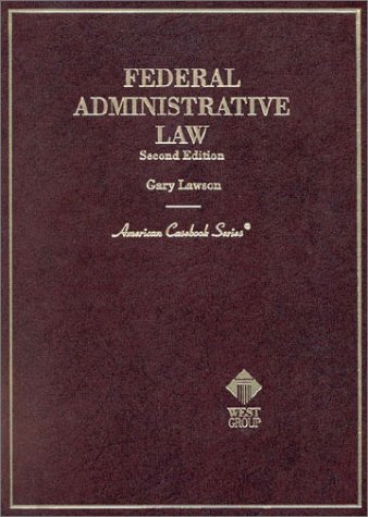 9780314251947: Federal Administrative Law, 2nd Ed. (American Casebooks)