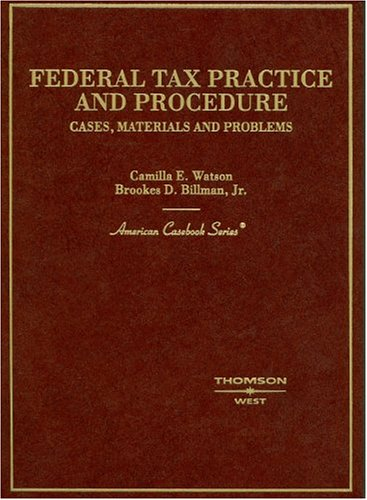 9780314252326: Federal Tax Practice and Procedure: Cases, Materials, and Problems (American Casebook Series)