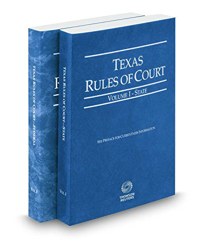9780314252685: Texas Rules of Court - State and Federal, 2017 ed. (Vols. I & II, Texas Court Rules)