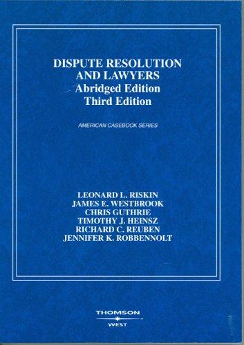 Dispute Resolution And Lawyers: Leonard L. Riskin,