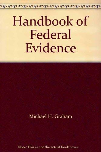 9780314253415: Handbook of Federal Evidence