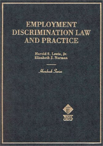 9780314254030: Employment Discrimination Law and Practice (Hornbook Series)