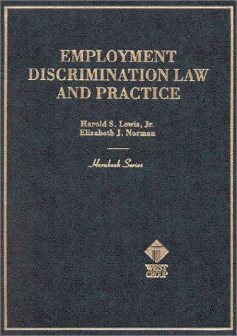 9780314254030: Hornbook on Employment Discrimination Law & Practice (American Casebook Series)