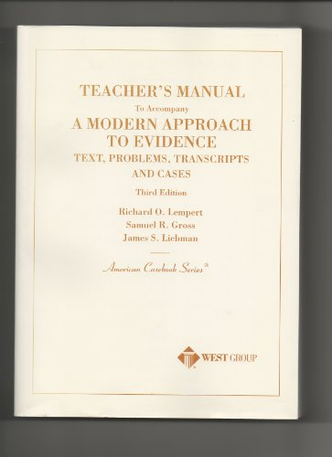 9780314254047: Teacher's Manual to Accompany a Modern Approach to Evidence (Text, Problems, Transcripts and Cases Third Edition)
