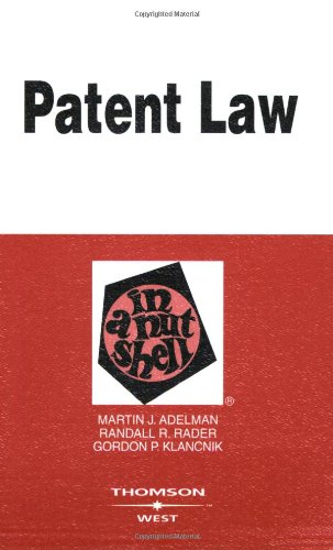 9780314256508: Patent Law in a Nutshell (In a Nutshell (West Publishing)) (Nutshell Series)