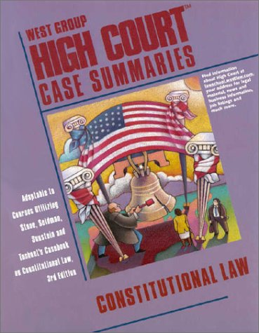 9780314256942: High Court Case Summaries on Constitutional Law