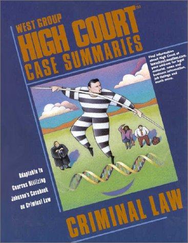 9780314256959: High Court Case Summaries on Criminal Law: Dressler