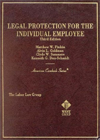 9780314257260: Legal Protection for the Individual Emplyee (American Casebook Series)
