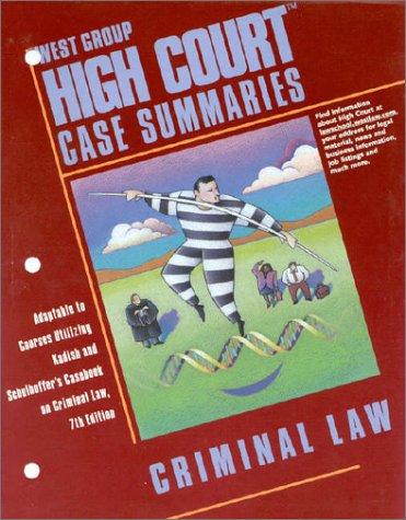 9780314258205: High Court Case Summaries: Criminal Law, 7th Edition
