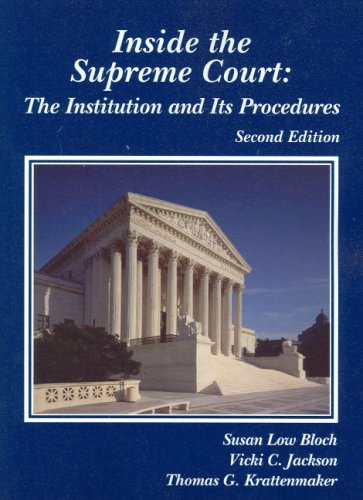 Inside the Supreme Court: The Institution and: Susan Bloch; Vicki