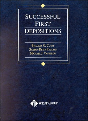 9780314258434: Clary's Successful First Depositions (American Casebook Series®) (American Casebook Series and Other Coursebooks)