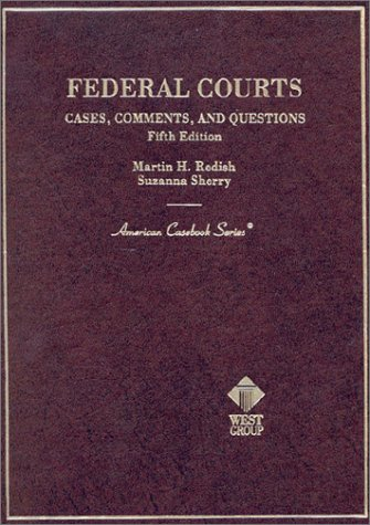 9780314260109: Federal Courts: Cases, Comments and Questions (American Casebook Series and Other Coursebooks)