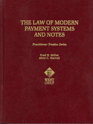 9780314260116: The Law of Modern Payment Systems and Notes (Practitioner Treatise) (Practitioner's Treatise Series)