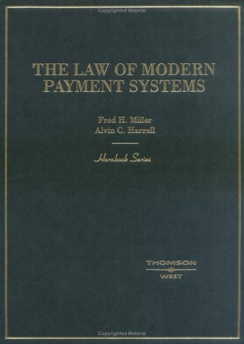 9780314260185: The Law of Modern Payment Systems (Hornbooks)