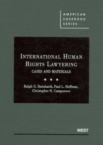 9780314260208: International Human Rights Lawyering: Cases and Materials (American Casebook Series)