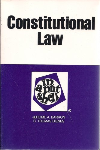 Constitutional law in a nutshell (Hornbooks): Barron, Jerome A