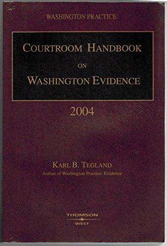 9780314261083: Courtroom Handbook on Washington Evidence (Washington Practice)