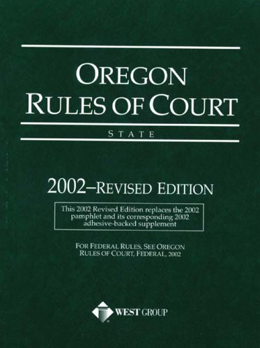 Oregon Rules of Court--State: West Group