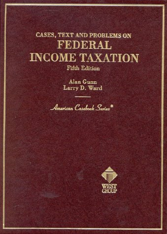 9780314261953: Cases, Text and Problems on Federal Income Taxation