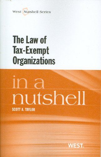9780314262349: The Law of Tax-Exempt Organizations in a Nutshell (Nutshell Series)