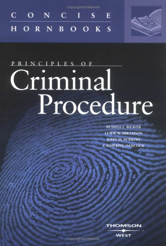 9780314262516: Principles of Criminal Procedure (Concise Hornbook Series) (Hornbook Series Student Edition)