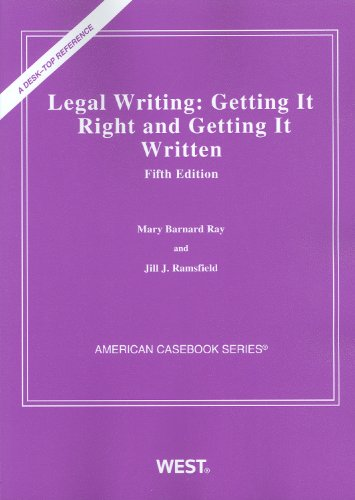 9780314262776: Legal Writing: Getting It Right and Getting It Written, 5th Edition (American Casebook)