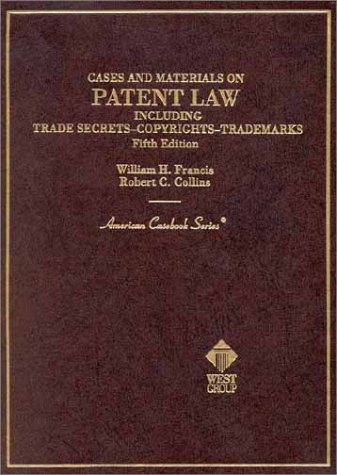 9780314262837: Cases and Materials on Patent Law Including Trade Secrets, Copyrights, Trademarks (American Casebook Series)