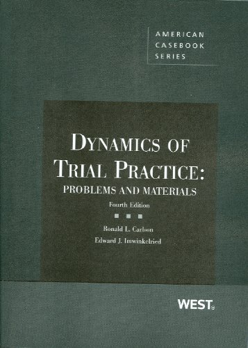 9780314263247: Dynamics of Trial Practice: Problems and Materials, 4th (Coursebook)