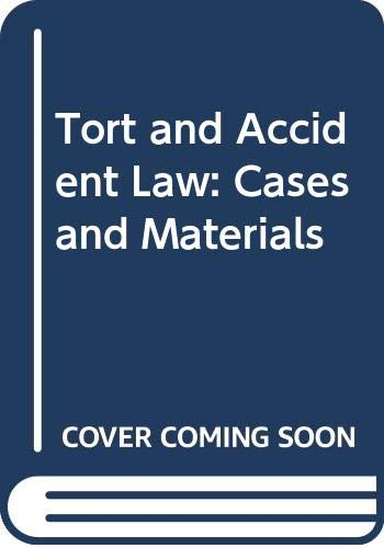 9780314263803: Tort and Accident Law: Cases and Materials