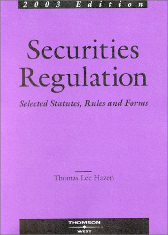 9780314264244: Securities Regulation Selected Statutes, Rules and Forms, 2003