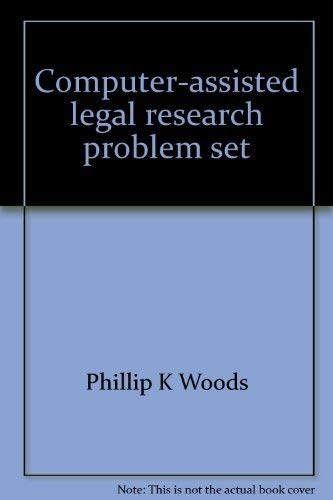 9780314264367: Computer-assisted legal research problem set